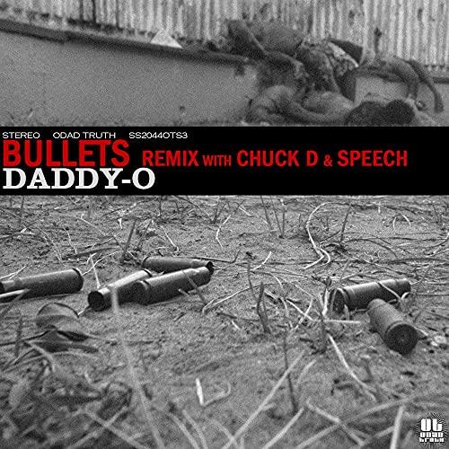 Bullets (Remix) [feat. Chuck D & Speech] [Explicit]