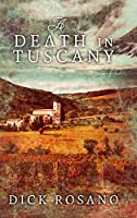 A Death In Tuscany: Large Print Hardcover Edition