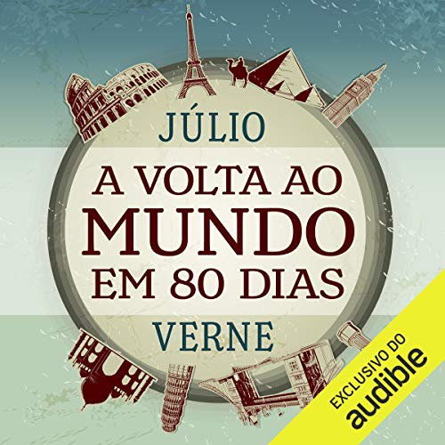 A Volta ao Mundo em 80 Dias [Around the World in 80 Days] audiobook cover art