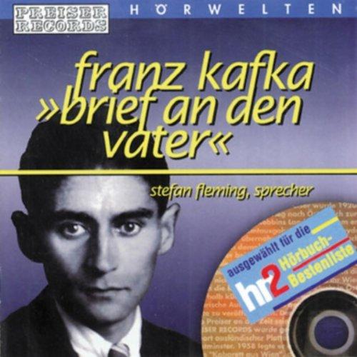 Preiser'S Hörwelten - Franz Kafka: Brief An Den Vater