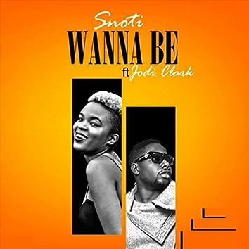 Wanna Be (feat. Jodi Clarke)