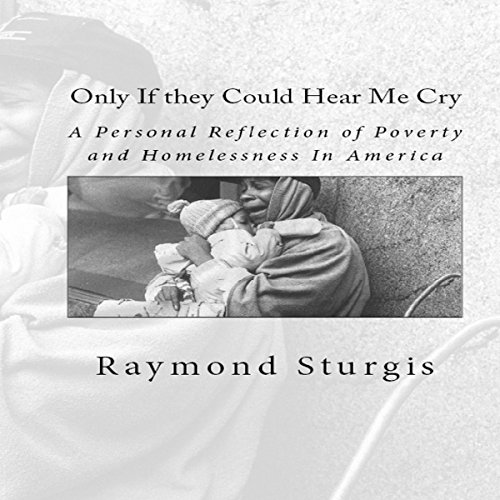 Only If They Could Hear Me Cry audiobook cover art