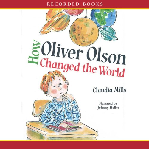 How Oliver Olson Changed the World audiobook cover art