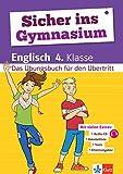 Klett Sicher ins Gymnasium Englisch 4. Klasse: Das Übungsbuch für den Übertritt, mit Audio-CD