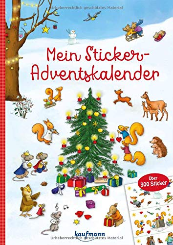 Mein Sticker-Adventskalender: Über 300 Sticker + Stickerheft-Adventskalender (Mein Stickerbuch)