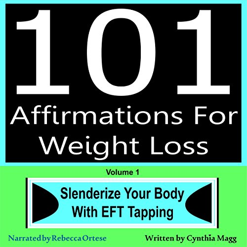 101 Affirmations for Weight Loss, Volume 1 audiobook cover art