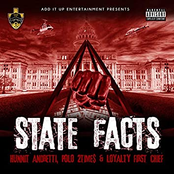 State Fact (feat. Hunnit Andretti, Polo 2time$ & Chief OG)