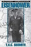 Eisenhower as Military Commander (Military Commander Series)