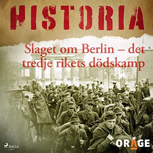 Slaget om Berlin - det tredje rikets dödskamp cover art