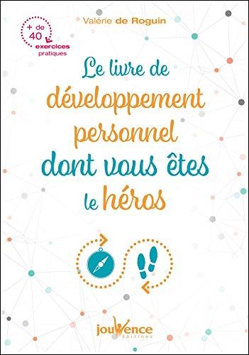 Le livre de développement personnel dont vous êtes le héros
