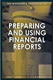 The Manager's Handbook to Preparing and Using Financial Reports
