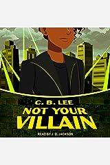 Not Your Villain Lib/E: 2 (Sidekick Squad Series Lib/E) Audio CD