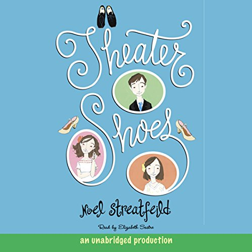 Theater Shoes audiobook cover art