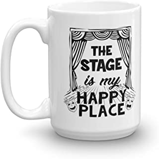 The Stage Is My Happy Place Coffee & Tea Gift Mug For A Performer, Musician, Pianist And Singer (15oz)