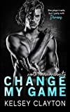 Change My Game: An Emotional Second Chance...