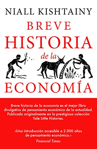 Breve historia de la economía: 01 (Yale Little Histories)