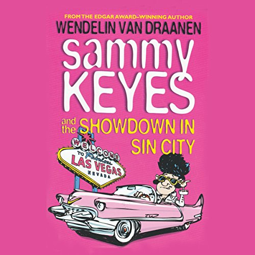 Sammy Keyes and the Showdown in Sin City cover art