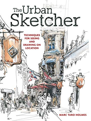 The Urban Sketcher: Techniques for …