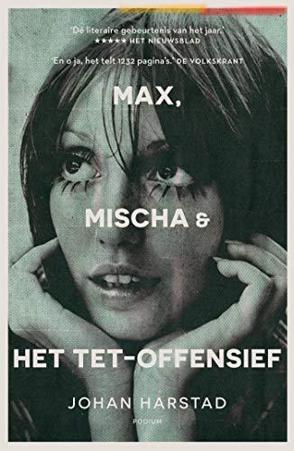 Max, Mischa & het Tet-offensief (Dutch Edition)