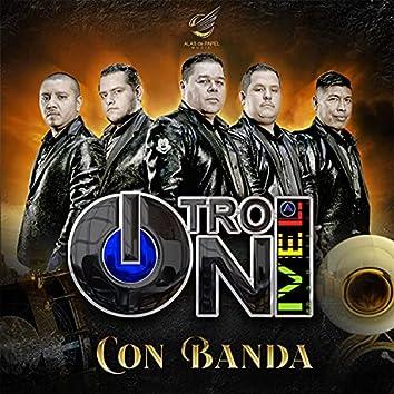 Otro Nivel Con Banda