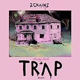 Pretty Girls Like Trap Music [Explicit]
