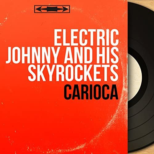 Electric Johnny & His Skyrockets