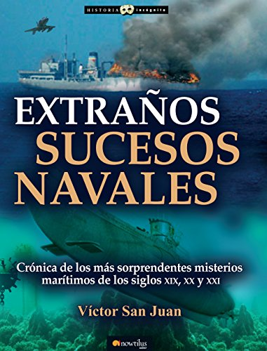 Extraños sucesos navales (Historia Incognita
