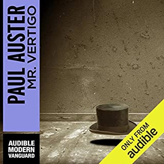 Mr. Vertigo                    By:                                                                                                                                 Paul Auster                               Narrated by:                                                                                                                                 Kevin Pariseau                      Length: 10 hrs and 42 mins     61 ratings     Overall 4.3