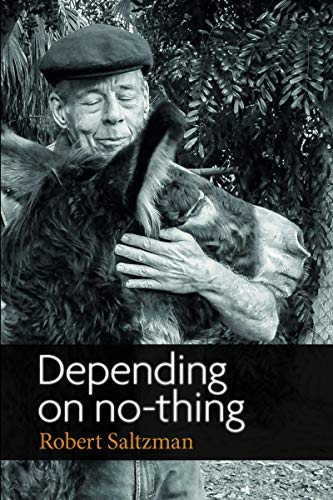 Depending on No-Thing (English Edition)