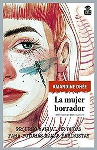La mujer borrador par Amandine Dhée