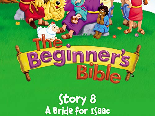 Beginner#039s Bible Video Series Story 8 A Bride for Isaac