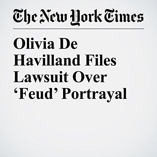 Olivia De Havilland Files Lawsuit Over 'Feud' Portrayal copertina