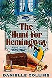 The Hunt for Hemingway (Florida Keys Bed & Breakfast Cozy Mystery Book 4)