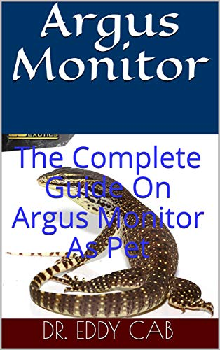 Argus Monitor: The Complete Guide On Argus Monitor As Pet (English Edition)
