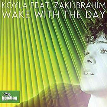 Wake With The Day