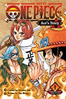 One Piece: Ace's Story, Vol. 1: Formation of the Spade Pirates (1) (One Piece Novels)
