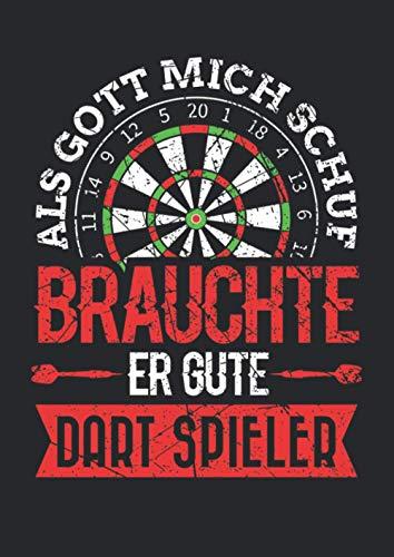 Notizbuch A4 liniert mit Softcover Design: Dart Spieler Spruch gute Dartspieler Spaß Geschenk Herren: 120 linierte DIN A4 Seiten