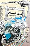 Marock`n Roll: Sex, Drugs, Art and a Surfing Soul - Fritz Schneider