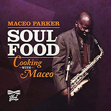 Soul Food: Cooking With Maceo