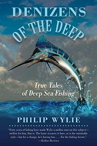 Denizens of the Deep: True Tales of Deep Sea...