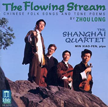 Zhou, L.: 8 Chinese Folk Songs / Poems From Tang / Soul (The Flowing Stream - Chinese Folk Songs and Tone Poems)