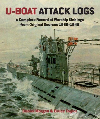 U-Boat Attack Logs: A Complete Reco…