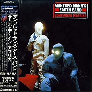 Somewhere in Afrika (Mini Lp Sleeve) by Manfred Mann's Earth Band (2005-10-31)
