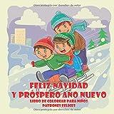 Feliz navidad y próspero año nuevo - Libro de colorear para niños - Patrones felices (Navidad y año nuevo)