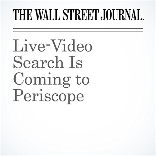 Live-Video Search Is Coming to Periscope cover art