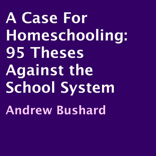 A Case For Homeschooling audiobook cover art