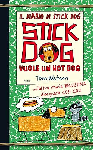 Il diario di Stick Dog: 2