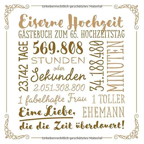 Eiserne Hochzeit ~ Gästebuch zum 65. Hochzeitstag: Vintage Dekoration zur Feier der Eisenhochzeit...