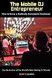 The Mobile DJ Entrepreneur
