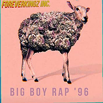 Big Boy Rap '96